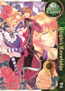 Alice in the Country of Clover : Knight's Knowledge volume 2, Paperback / softback Book