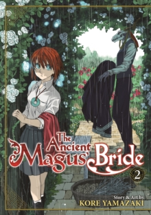 The Ancient Magus' Bride : Volume 2, Paperback / softback Book