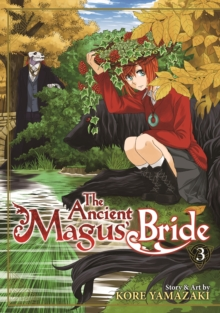 The Ancient Magus' Bride : Volume 3, Paperback / softback Book
