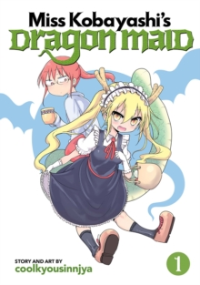 Miss Kobayashi's Dragon Maid : Vol. 1, Paperback / softback Book