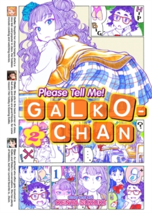 Please Tell Me! Galko-Chan : Vol. 2, Paperback Book