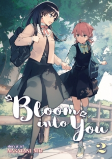 Bloom into You : Vol. 2, Paperback Book