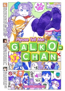 Please Tell Me! Galko-Chan : Vol. 3, Paperback / softback Book