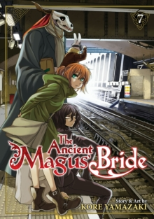 The Ancient Magus' Bride : Vol. 7, Paperback / softback Book