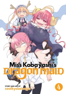 Miss Kobayashi's Dragon Maid : Vol. 4, Paperback / softback Book