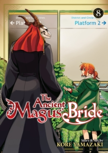 The Ancient Magus' Bride Vol. 8, Paperback / softback Book