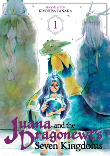 Juana and the Dragonewts Seven Kingdoms Vol. 1, Paperback Book