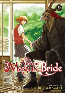 The Ancient Magus' Bride Vol. 9, Paperback / softback Book