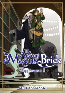 The Ancient Magus' Bride Supplement I, Paperback / softback Book
