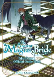 The Ancient Magus' Bride Official Guide Book Merkmal, Paperback / softback Book