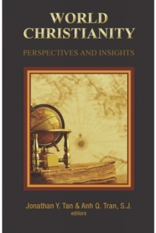 World Christianity : Perspectives and Insights, Paperback / softback Book