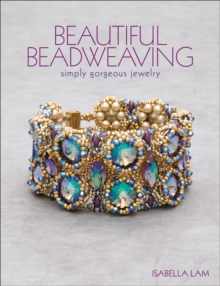 Beautiful Beadweaving : Simply gorgeous jewelry, Paperback Book