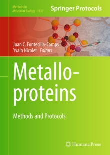 Metalloproteins : Methods and Protocols, Hardback Book