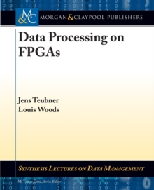 Data Processing on FPGAs, Paperback / softback Book