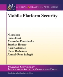 Mobile Platform Security, Paperback / softback Book
