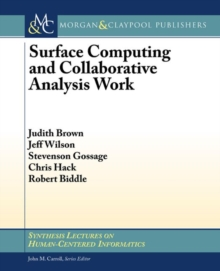 Surface Computing and Collaborative Analysis Work, Paperback / softback Book