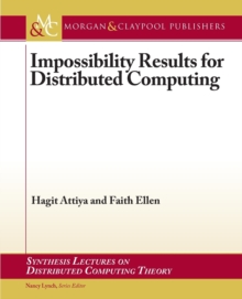 Impossibility Results for Distributed Computing, Paperback / softback Book