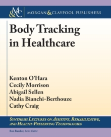 Body Tracking in Healthcare, Paperback Book