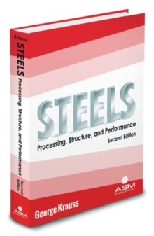 Steels : Processing, Structure, and Performance, Paperback / softback Book