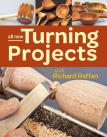 All New Turning Projects with Richard Raffan, Paperback / softback Book