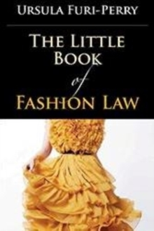 The Little Book of Fashion Law, Paperback Book
