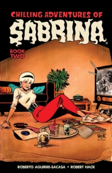 Chilling Adventures Of Sabrina, Vol. 2, Paperback / softback Book