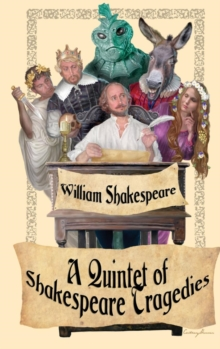 Shakespeare Tragedies (Romeo and Juliet, Hamlet, Macbeth, Othello, and King Lear), Hardback Book