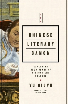 The Chinese Literary Canon, Hardback Book