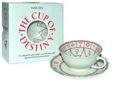 The The Cup of Destiny : A traditional fortune-teller's cup and saucer plus illustrated book of interpretation, Mixed media product Book