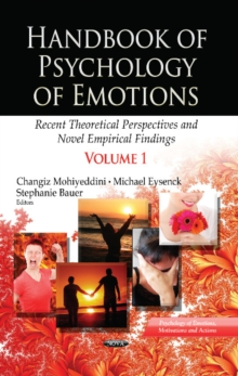 Handbook of Psychology of Emotions : Recent Theoretical Perspectives & Novel Empirical Findings -- Volume 1, Hardback Book