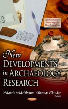 New Developments in Archaeology Research, Paperback / softback Book