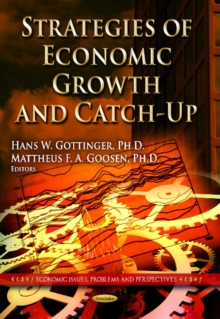 Strategies of Economic Growth & Catch-Up : Industrial Policies & Management, Paperback / softback Book