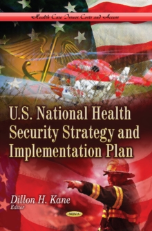 U.S. National Health Security Strategy & Implementation Plan, Paperback / softback Book