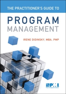 Practitioner's Guide to Program Management, Paperback / softback Book