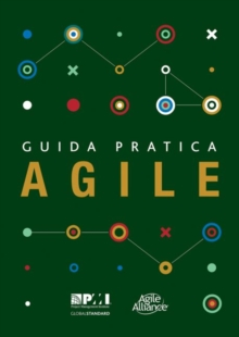 Guida pratica Agile (Italian edition of Agile practice guide), Paperback / softback Book