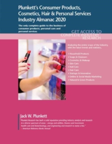 Plunkett's Consumer Products, Cosmetics, Hair & Personal Services Industry Almanac 2020, Paperback / softback Book