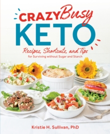 Crazy Busy Keto, Paperback / softback Book
