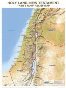 Holy Land: New Testament : Then and Now Relief Map, Sheet map Book