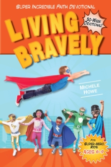 Kidz: SIF: Living Bravely, Paperback / softback Book
