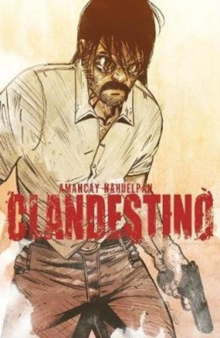Clandestino Complete Collection, Paperback / softback Book