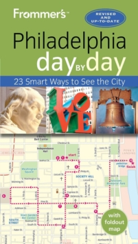 Frommer's Philadelphia day by day, Paperback Book