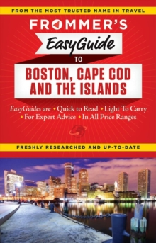 Frommer's EasyGuide to Boston, Cape Cod and the Islands, Paperback / softback Book