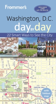 Frommer's Washington, D.C. day by day, Paperback / softback Book