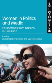 Women in Politics and Media : Perspectives from Nations in Transition, Hardback Book