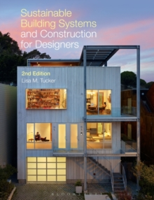 Sustainable Building Systems and Construction for Designers, Paperback Book