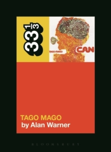 Can's Tago Mago, Paperback / softback Book