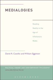 Medialogies : Reading Reality in the Age of Inflationary Media, Paperback / softback Book