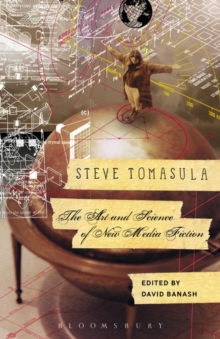 Steve Tomasula: The Art and Science of New Media Fiction, Paperback / softback Book