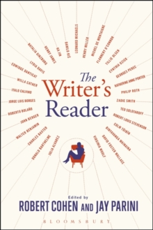 The Writer's Reader : Vocation, Preparation, Creation, Paperback / softback Book