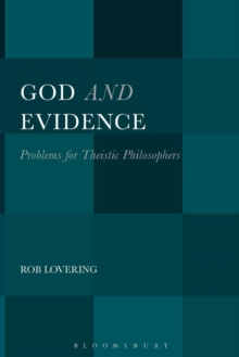 God and Evidence : Problems for Theistic Philosophers, Paperback / softback Book